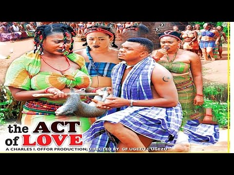 The Act Of Love Season 1  - 2015 Latest Nigerian Nollywood  Movie