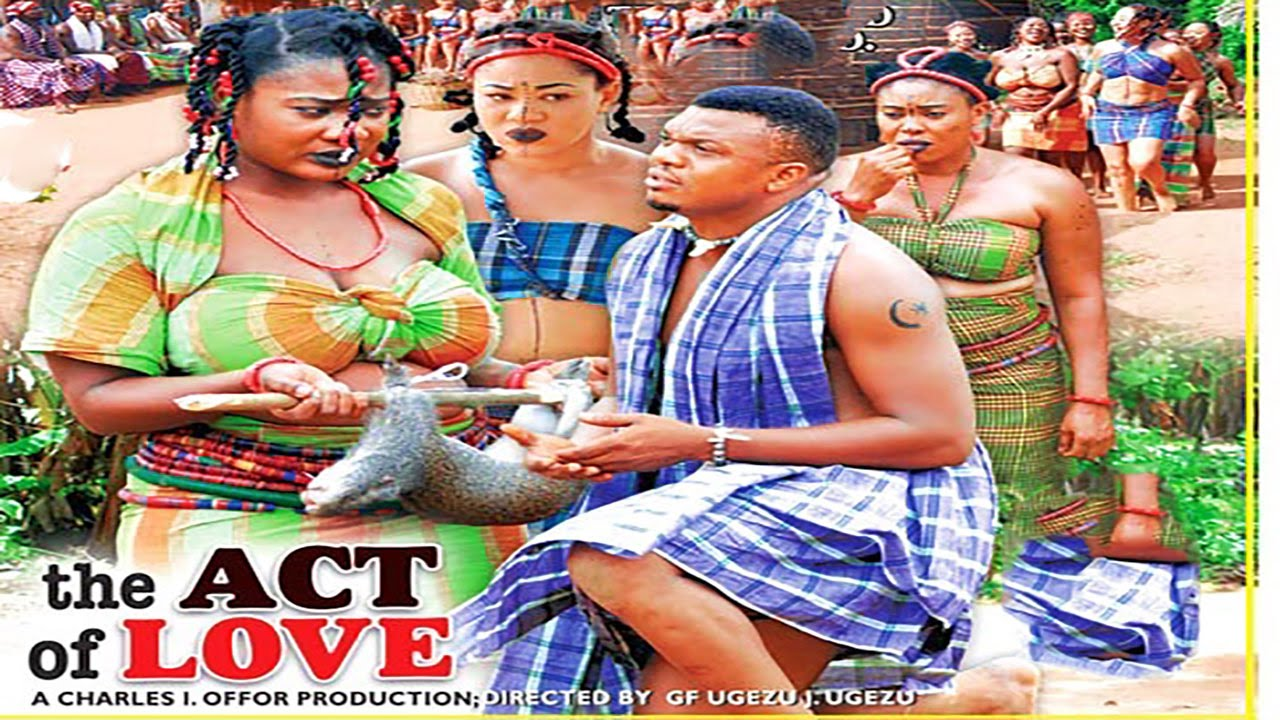 Download The Act Of Love Season 1  - 2015 Latest Nigerian Nollywood  Movie