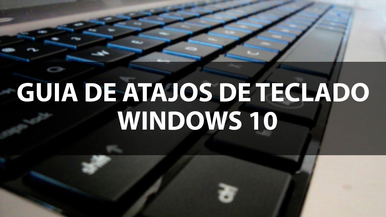 gu u00eda de atajos de teclado para windows 10