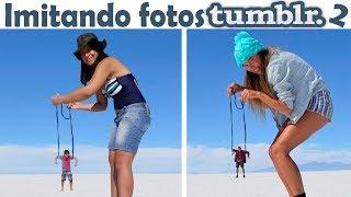 IMITANDO FOTOS TUMBLR 2