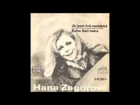 Hana Zagorová - Já jsem tvá neznámá
