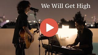 We Will Get High (Live) Buddhi de Mal & Mahesh Balasooriya