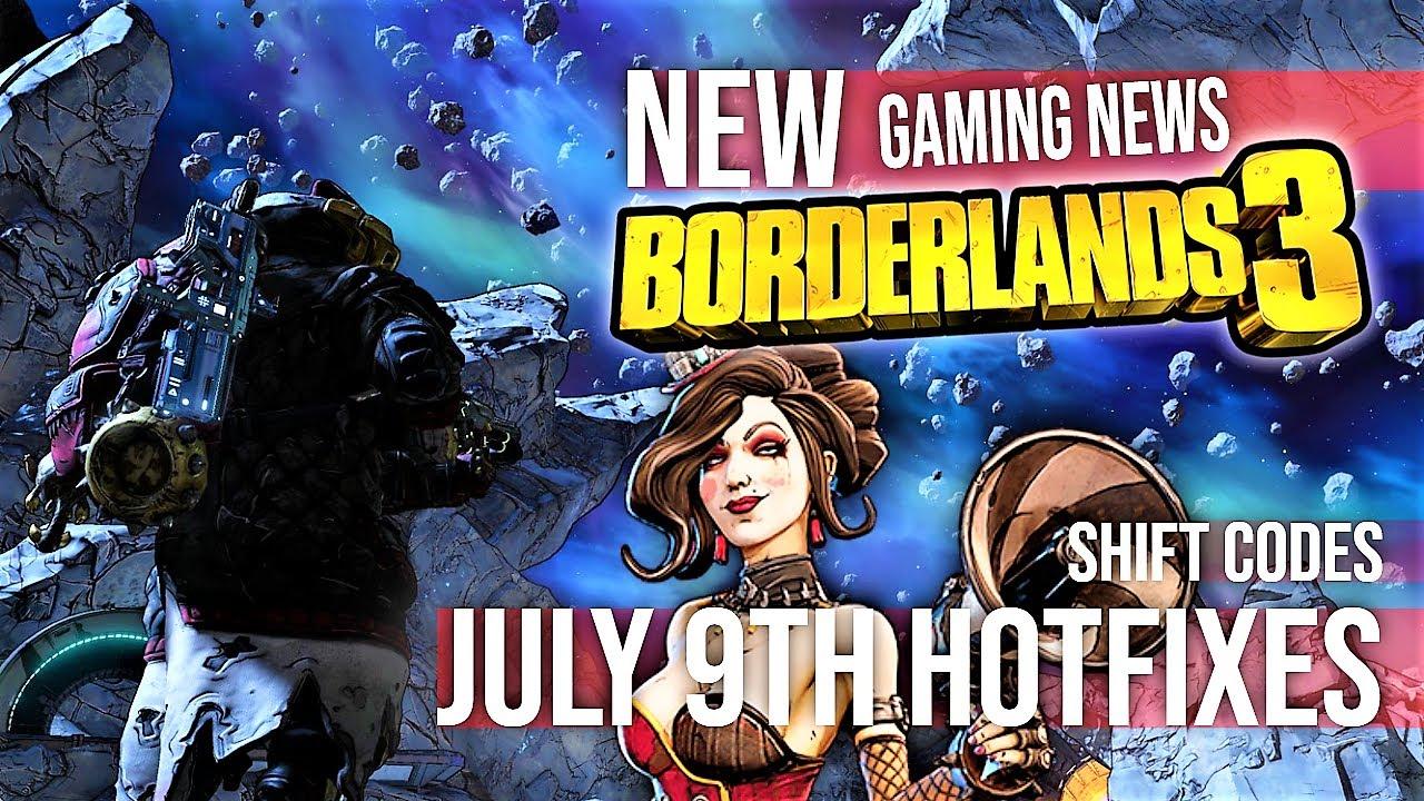 New Borderlands 3 Shift Codes Golden Keys July 9th hot fixes Gaming News 2020