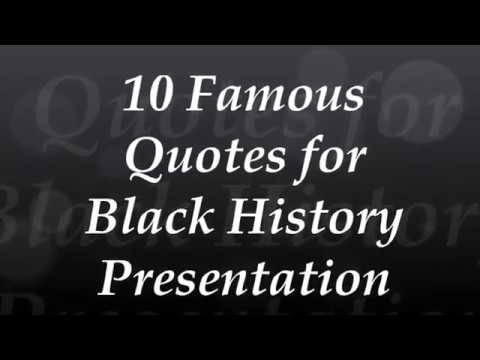 10 Famous Quotes 2018 Black History