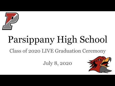 Parsippany High School Class of 2020 LIVE Graduation Ceremony