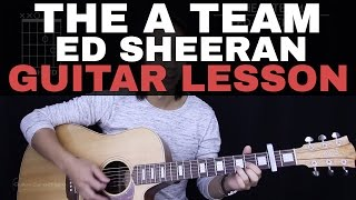 The A Team Guitar Tutorial - Ed Sheeran Guitar Lesson |Tabs + Chords + Guitar Cover| Mp3