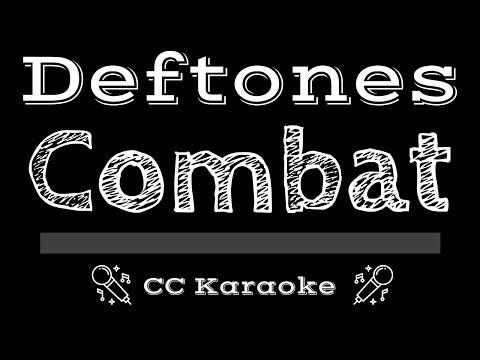 Deftones   Combat CC Karaoke Instrumental