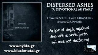 DISPERSED ASHES - A devotional mistake (Nykta 2012)
