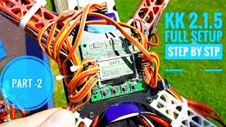 How to make quadcopter using kk 2.1.5 flight controller step by step in hindi / part- 2