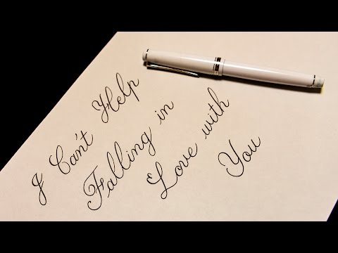 """(asmr?)Fountain pen writing """"I can't Help falling in love with you"""""""