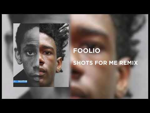 "Foolio ""Shot for Me"" Remix"