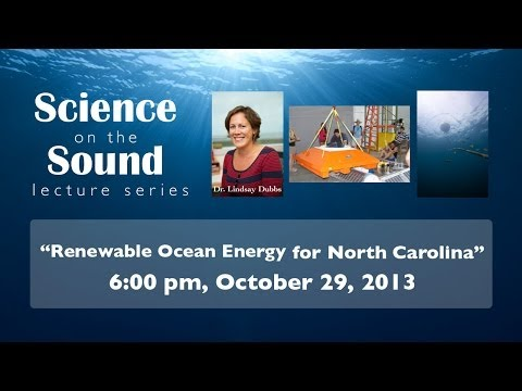 "Science on the Sound Series: ""Renewable Ocean Energy for North Carolina"""