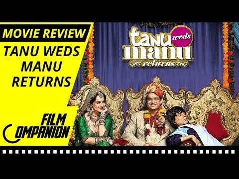 Tanu Weds Manu Returns   Movie Review   Anupama Chopra
