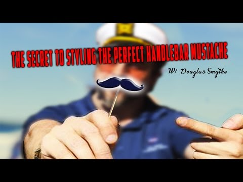 The Secret to Styling The Perfect Handlebar Mustache : Tips, Trick & Hacks (Barber Secret Revealed)