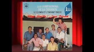 les Compagnons de la chanson présentent le Clown et l