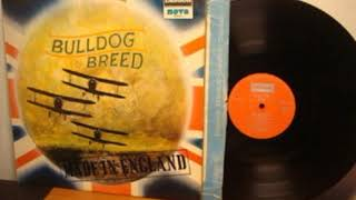 Bulldog Breed   Made In England 1969 UK, Psychedelic Rock