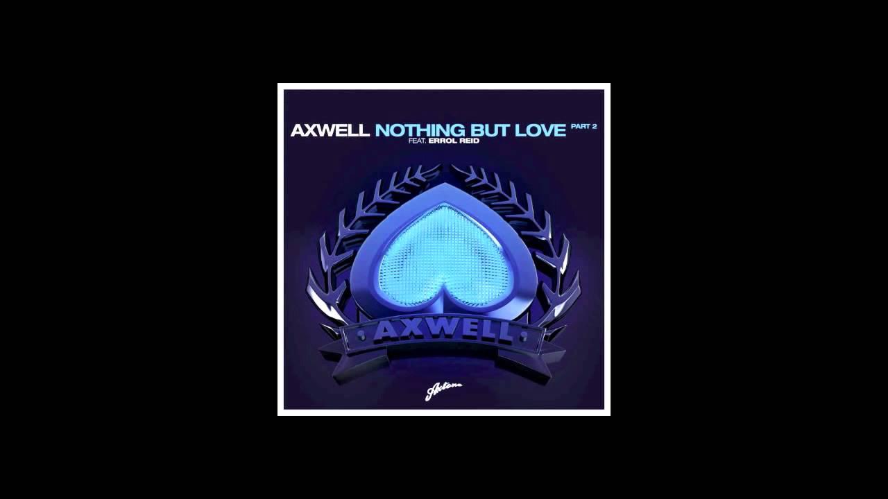 axwell ft errol reid nothing but love mp3