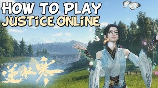 Justice Online : How To Play Setup Guide 逆水寒