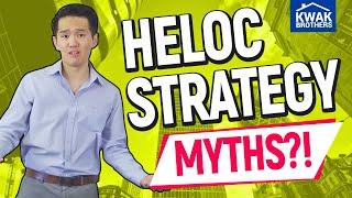HELOC Strategy MYTHS?!