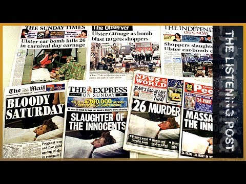 🇮🇪 Documenting The Troubles: Journalism And Justice Over N Ireland | The Listening Post (Feature)