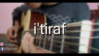 Download lagu I'TIRAF(Sebuah Pengakuan)Syair Abu Nawas cover By Anam Acoustic