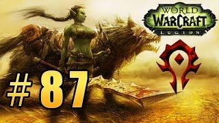 Прохождение World of Warcraft: Legion (WoW) - Охотник - Залив Нашала #87
