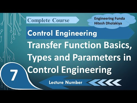 Transfer Function basics, Types & Parameters in Control Engineering by Engineering Funda