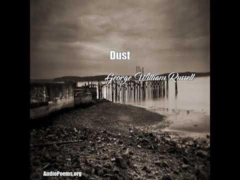Dust (George William Russell Poem)