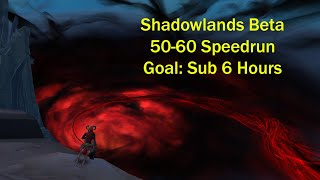Third Shadowlands Beta 50-60 Speedrun