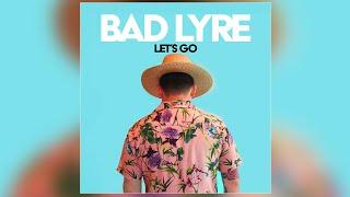 Bad Lyre - \
