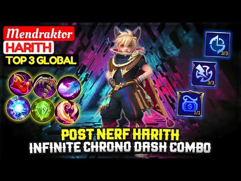 POST NERF HARITH, Infinite Chrono Dash Combo [ Top Global Harith ] Mendraktor - Mobile Legends