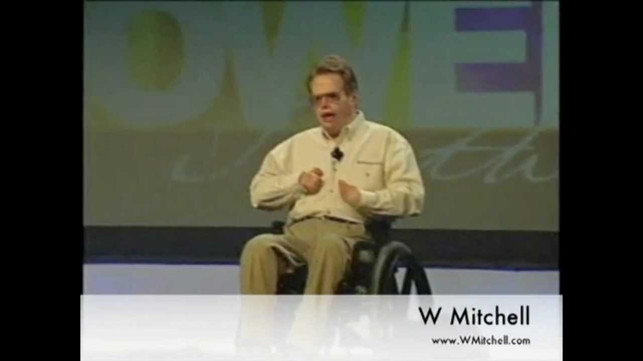W Mitchell - World Renowned Inspirational Speaker - YouTube