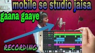 MOBILE se gaana gaaye studio jaisa fl studio mobile se