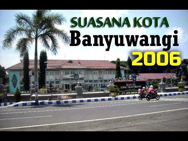Suasana Kota Banyuwangi Tahun 2006