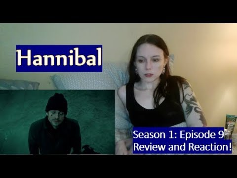 Download Hannibal Season 1 Episode 9 Review and Reaction!