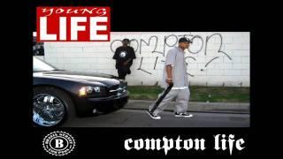 Young Life - Compton Life (HD)