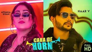 Cara De Horn Haar V Afsana Khan Free MP3 Song Download 320 Kbps