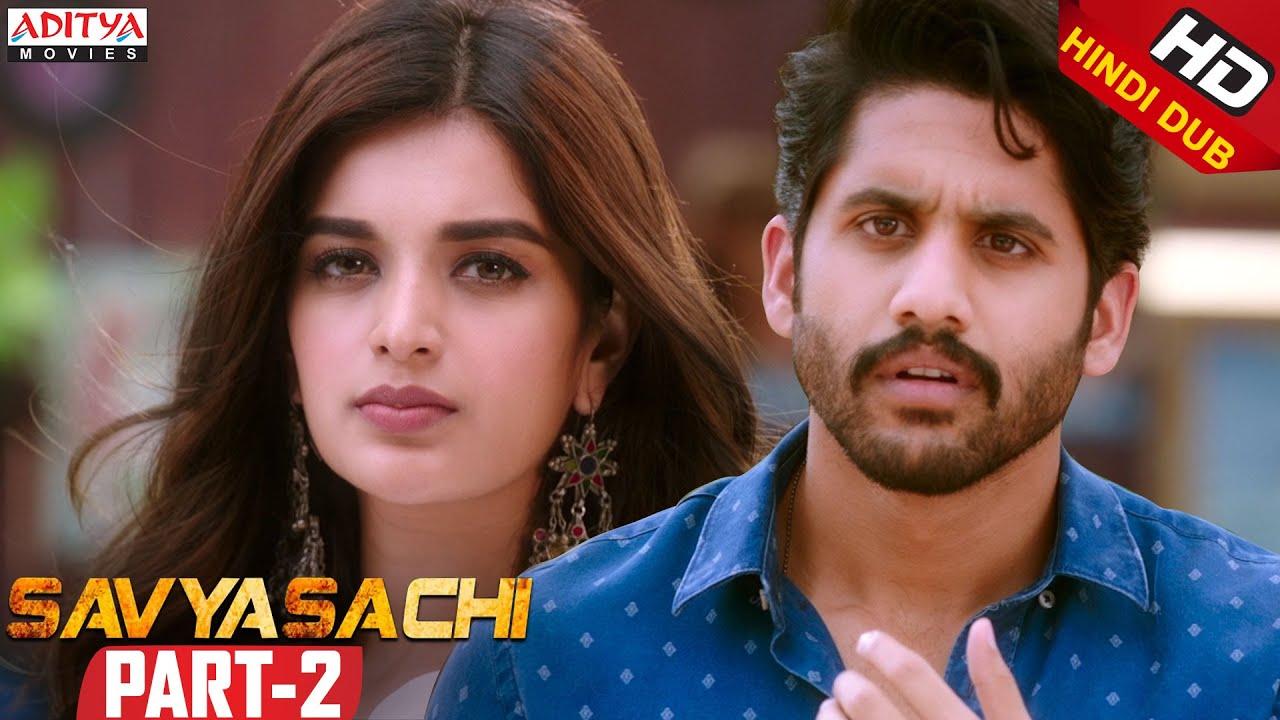 Savyasachi Part 2 ll Latest Hindi Dubbed Movie | Naga Chaitanya | Madhavan | Nidhhi Agerwal