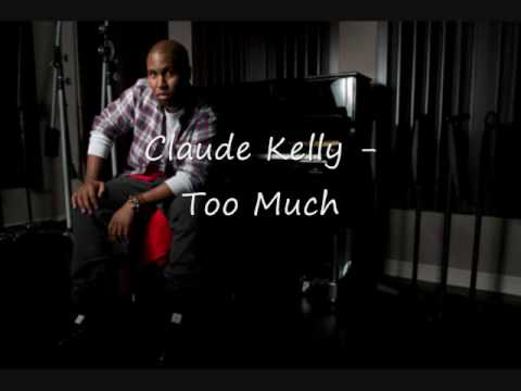 Claude Kelly - Too Much (RnB)
