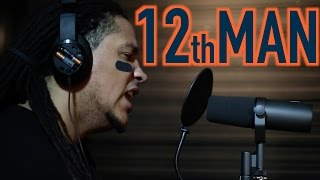 TheMadFanatic-12th Man (Seahawks DISS SONG)