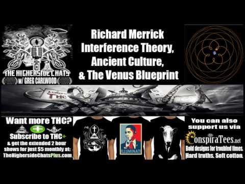Richard Merrick | Interference Theory, Ancient Culture, & The Venus Blueprint