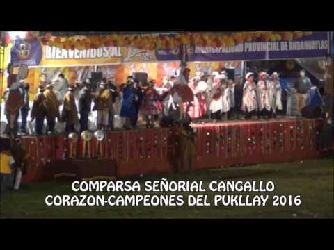 CANGALLO CORAZON-CAMPEONES DEL PUKLLAY 2016