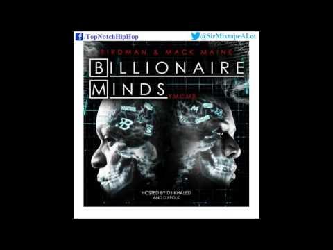 Birdman & Mack Maine - Dreamz Come True (Ft. Mr Beatz & Jae Millz) [Billionaire Minds]