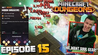 WE WANT SOUL GEAR! MINECRAFT DUNGEONS WITH BASICALLYIDOWRK - EPISODE 15