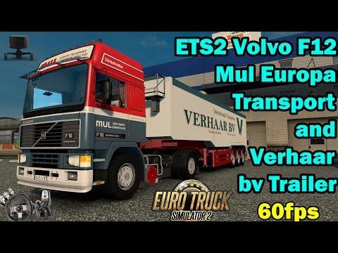 ETS 2 - Volvo F16 Mul Europa Transport and Verhaar bv Trailer