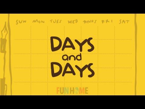 Fun Home - Days and Days LYRICS