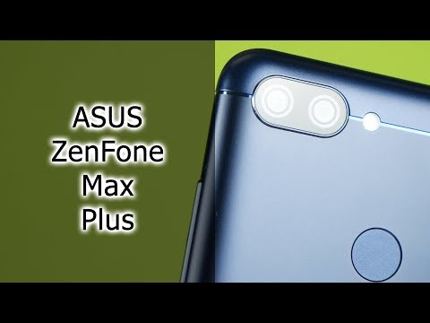 Обзор FullVision смартфона ASUS Zenfone Max Plus M1