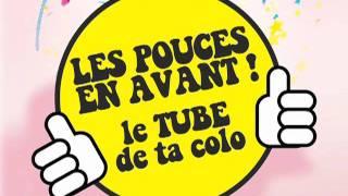 """""""Les Pouces en Avant"""" (et tchic et tchac han han) - Contenu officiel"""