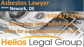 Newark Asbestos Lawyer & Attorney - Delaware