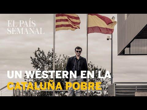 Un wéstern en la Cataluña pobre  Reportaje  El País Semanal